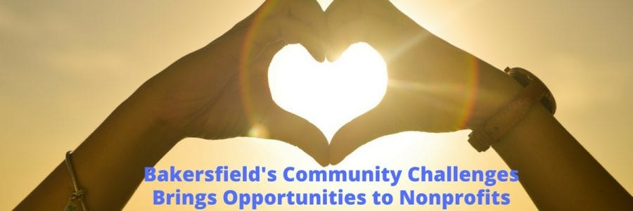Bakersfield's Community Challenges Brings Opportunities to Nonprofits